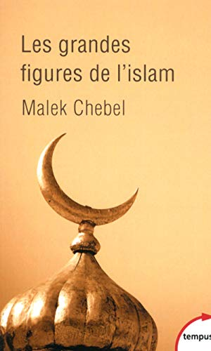 9782262051273: Les Grandes Figures De L'Islam (French Edition)