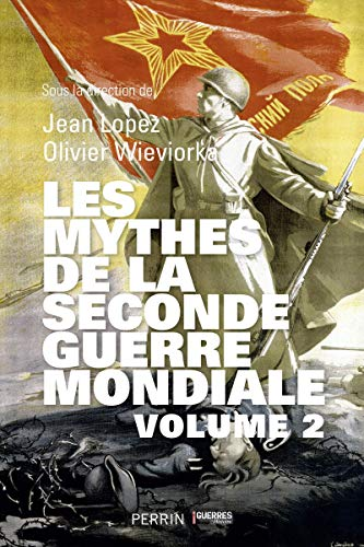 9782262066536: Les Mythes de la Seconde Guerre mondiale (2)