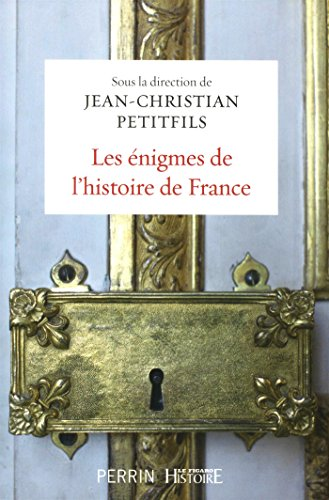 9782262072872: Les énigmes de l'histoire de France