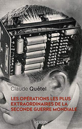 9782262074364: Les opérations les plus extraordinaires de la Seconde Guerre Mondiale