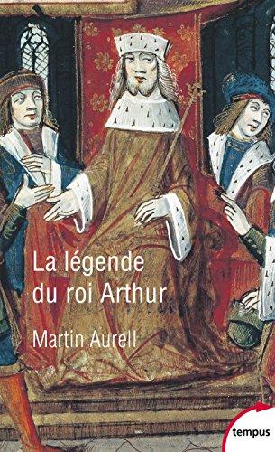 9782262075903: La légende du roi Arthur : 550-1250