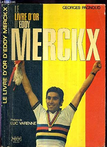 9782263000218: Le livre d'or d'Eddy Merckx (Sports 2006) (French Edition)