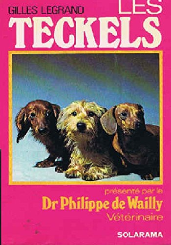 Les teckels: Wailly Philippe de