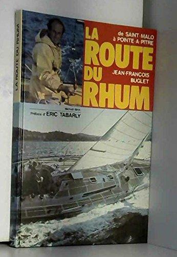 9782263003189: La Route du rhum : De Saint-Malo à Pointe-à-Pitre (Sports 2009)