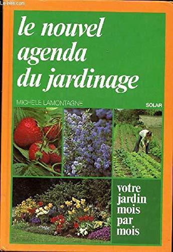 9782263005169: Nouvel agenda du jardinage