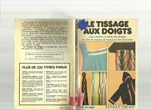 9782263005374: Le Tissage aux doigts