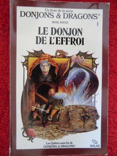 9782263008634: Le donjon de l'effroi