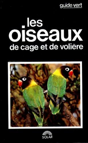 9782263009655: Les Oiseaux de cage et de volière