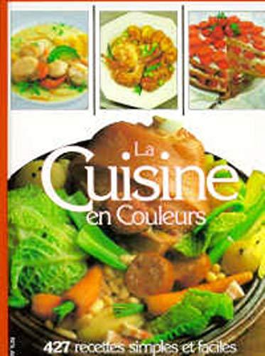 La Cuisine en couleurs (French Edition): Collectif