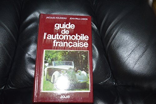 9782263011054: Guide de l'automobile française