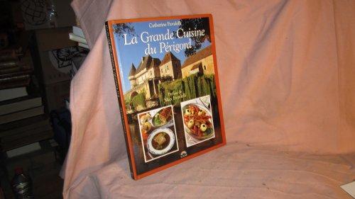 9782263015137: La grande cuisine du P�rigord