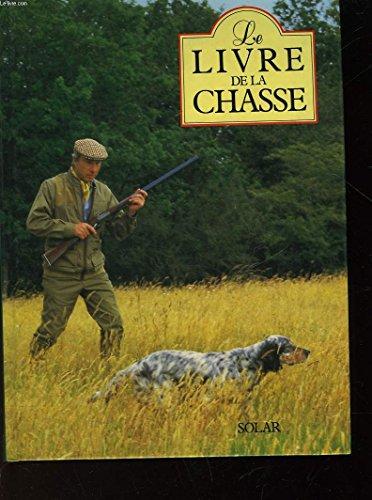 Le livre de la chasse: n/a