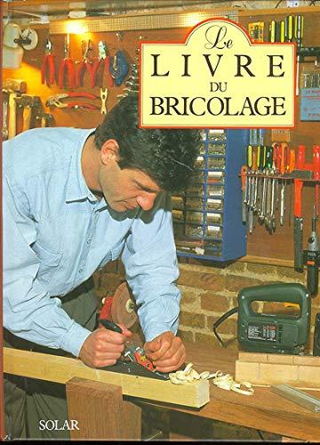 9782263016370: Le livre du bricolage