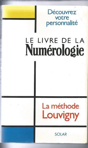 9782263016981: Le Livre de la numérologie Decouvrez votre personnalite La methode Louvigny