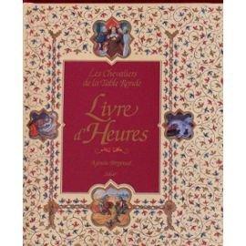 9782263017315: Les Chevaliers De La Table Ronde: Livre d'Heures