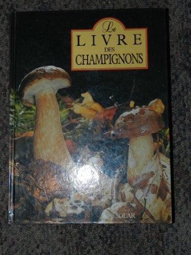 9782263019661: Le livre des champignons