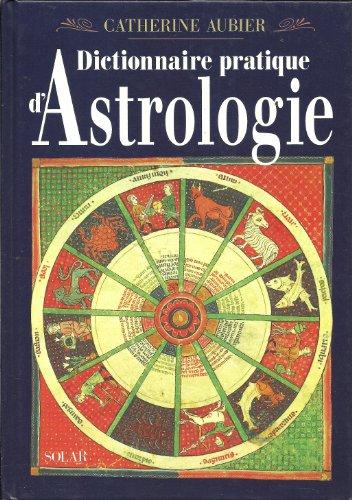 9782263020551: Dictionnaire pratique d'astrologie