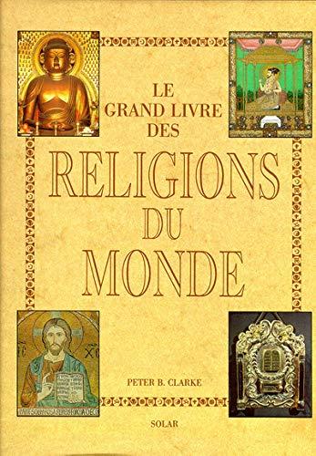 9782263021626: GRAND LIVR RELIGIONS DU MONDE