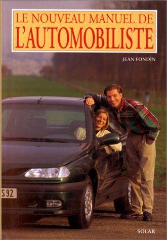 9782263021831: Le nouveau manuel de l'automobiliste