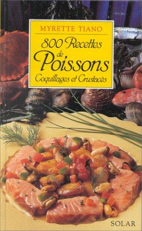 9782263021930: 800 recettes de poissons, coquillages et crustacés