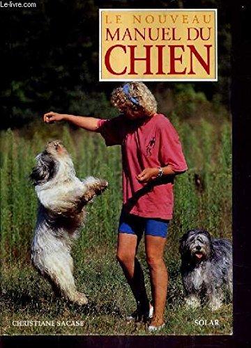 Le nouveau manuel du chien: Sacase, C