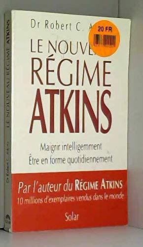 Le nouveau régime ATKINS: Atkins Robert