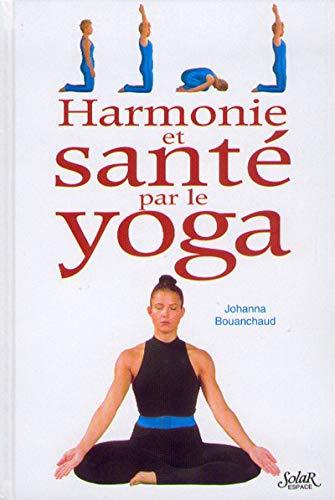 9782263025389: Harmonie et santé par le yoga