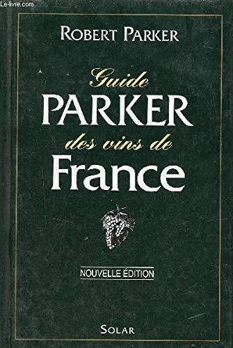 9782263025501: Guide parker des vins de France