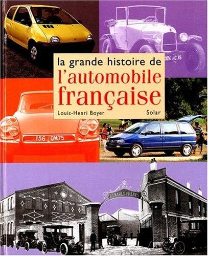 9782263026119: La Grande Histoire de l'automobile fran�aise