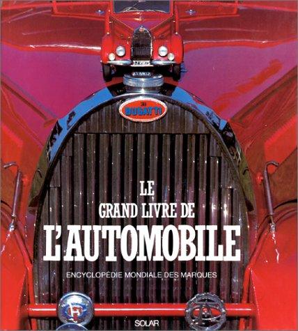 9782263026201: LE GRAND LIVRE DE L' AUTOMOBILE. Encyclopédie mondiale des marques
