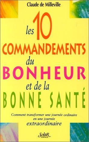 9782263026751: Les dix commandements du bonheur et de la sante