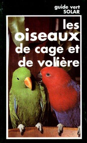 9782263026805: LES OISEAUX DE CAGE ET DE VOLIERE