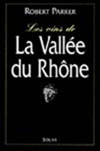 9782263027109: Les vins de la vallee du Rhône