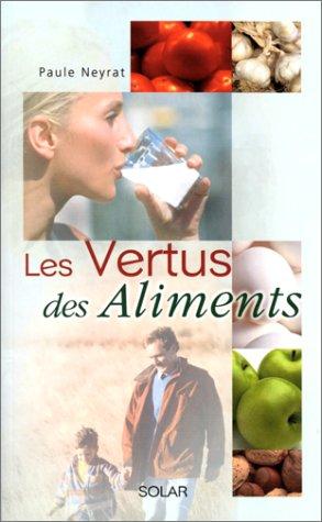 9782263029615: Les vertus des aliments