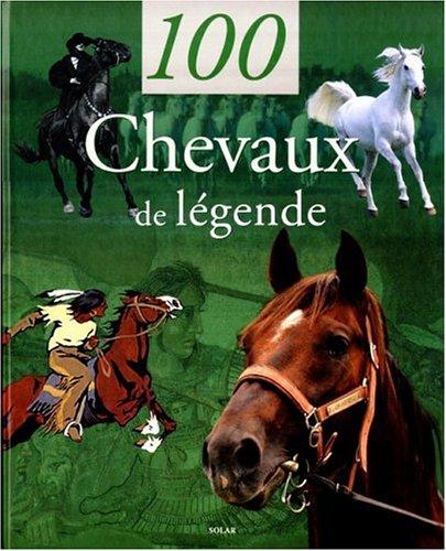 9782263029776: 100 chevaux de l�gende