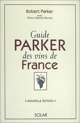 9782263029837: Guide Parker des vins de France