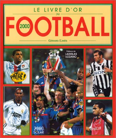9782263029851: Le Livre d'or du football 2000