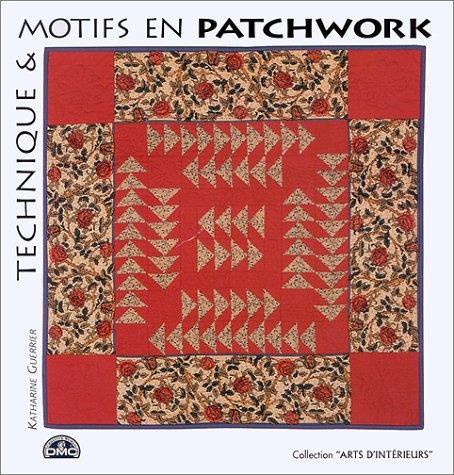Technique et motifs en patchworks (2263030077) by Katharine Guerrier