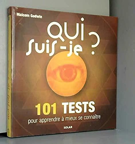 9782263030383: Qui suis-je ? : 101 tests pour apprendre � mieux se conna�tre