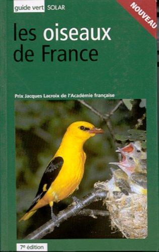 9782263030871: Le guide vert des Oiseaux de France