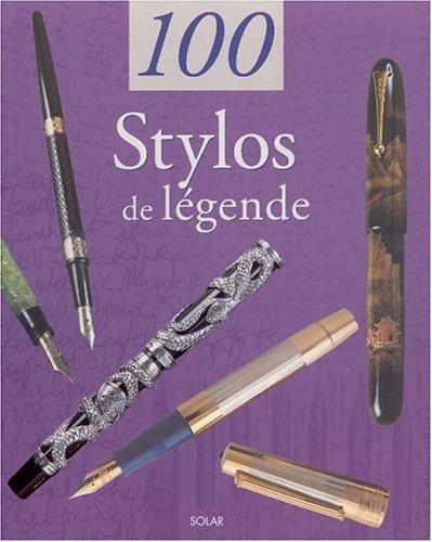 9782263031175: 100 stylos de légende