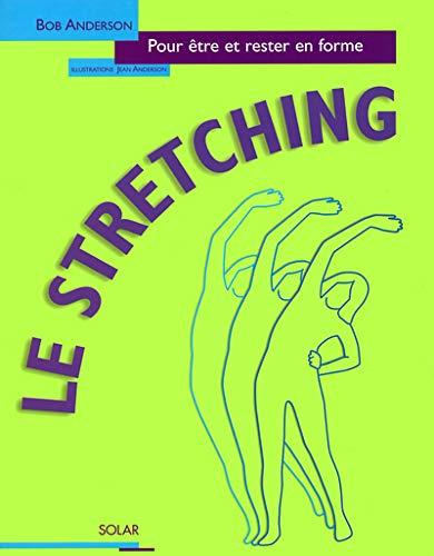9782263031205: Le stretching pour être et rester en forme