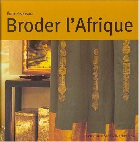 Broder l'Afrique: Garrault, Edith