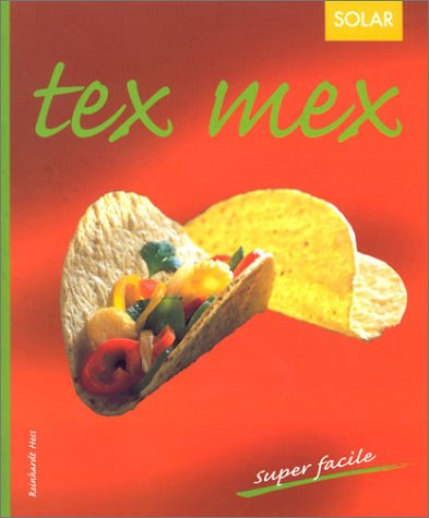 9782263032714: Tex mex (Super facile)