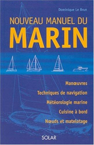 Nouveau manuel du marin: Le Brun, Dominique