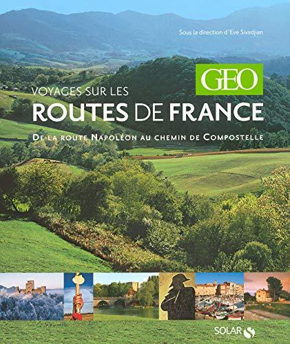 Voyages sur les routes de France (French Edition): Eve Sivadjian