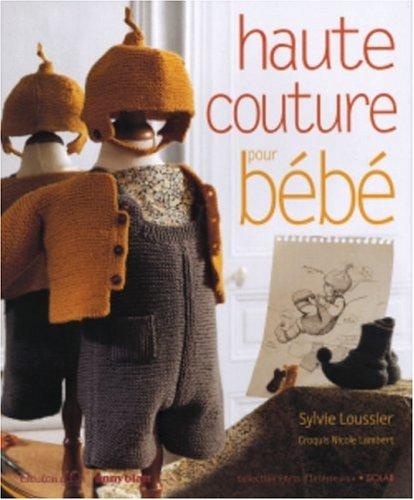 9782263034473: Haute couture pour bébé