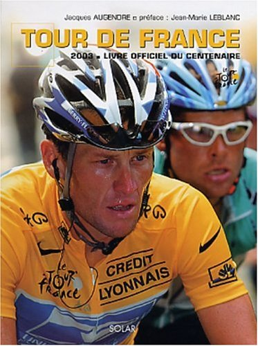 9782263034619: Tour de France : Le livre officiel 2003 (Hors Collection)