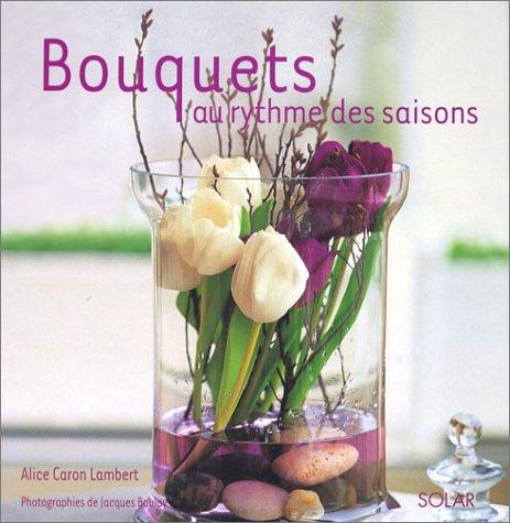 9782263034916: Bouquets au rythme des saisons