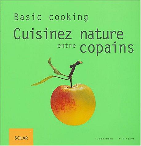 9782263035579: Cuisinez nature entre copains